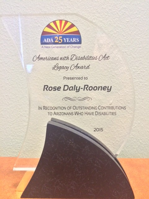 Rose Daly-Rooney Award in recognition of outstanding contributions to Arizonans who have disabilities